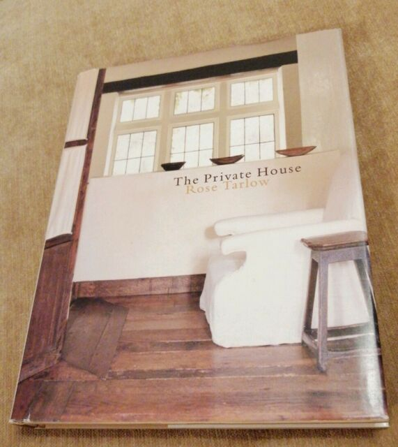 The Private House by Rose Tarlow (Hardback, 2002)