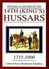 Historical Record of the 14th (King's) Hussars by Henry Blackburne Hamilton (Hardback, 2004)