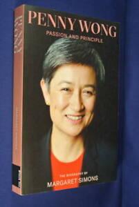 PENNY-WONG-Margaret-Simons-PASSION-amp-PRINCIPLE-THE-BIOGRAPHY-Australian-Politics