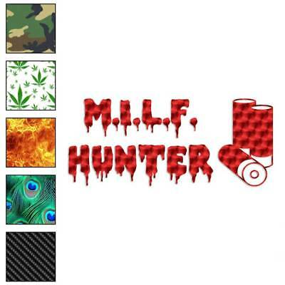 Size #1820 MILF Hunter Funny Decal Sticker Choose Pattern