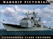 Classic Warships Publishing  Warship Pictorial 35 - Ticonderoga Class Cruisers