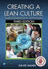 Creating a Lean Culture von David Mann (2014, Taschenbuch)