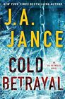 Cold Betrayal by J A Jance (Hardback, 2015)