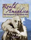 Roald Amundsen: The Quest for the South Pole by Julie Karner (Paperback, 2006)