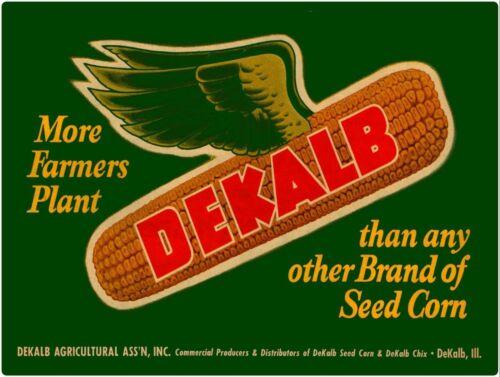 Dekalb Seed Corn New Metal Sign LARGE SIZE 12 X 16