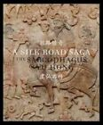 A Silk Road Saga: The Sarcophagus of Yu Hong by Denise Mimmocchi (Paperback)