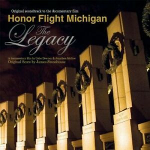 Various Artists - Honor Flight Michigan: The Legacy (Original Soundtrack to the