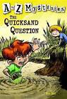 The Quicksand Question by Ron Roy, John Steven Gurney (Paperback, 2004)