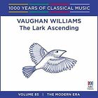 1000 Years of Classical Music, Vol. 85: The Modern Era - Vaughn Willaims The Lark Ascending (CD, Apr-2016, ABC Classics (not USA))