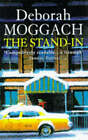 The Stand-in by Deborah Moggach (Paperback, 1997)