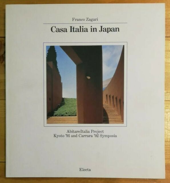 Casa Italia in Japan. AbitareItalia Project Kyoto '91