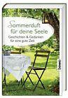 Sommerduft für deine Seele (2013, Taschenbuch)