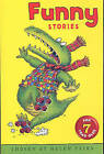 Funny Stories for 7 Year Olds by Helen Paiba (Paperback, 1998)
