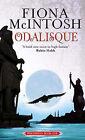 Odalisque by Fiona McIntosh (Paperback, 2007)