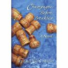 Champagne Before Breakfast 9781436391276 by Bridget Paige Paperback