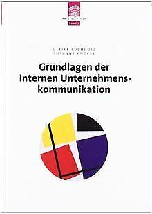 Grundlagen der internen Unternehmenskommunikation von Ul... | Buch | Zustand gut