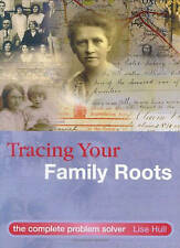 Tracing Your Family Roots: The Complete Problem Solver, Hull, Lise, Good Book