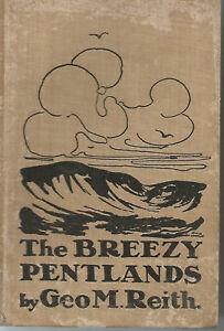 The-Breezy-Pentlands-by-George-M-Reith-1910-1st-Edition-Photos-EDINBURGH-Walks