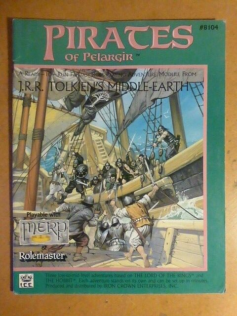 Pirates of Pelargir MERP ICE Lord of the Rings Rolemaster Middle Earth