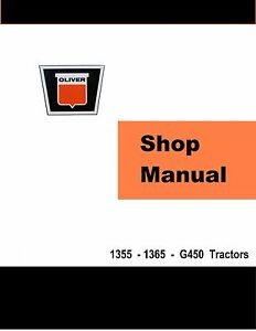Oliver-1355-1365-G450-MM-Factory-Shop-Service-Manual-Reproduction