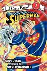 Superman Classic: Superman Versus the Silver Banshee by Donald Lemke (Paperback / softback, 2013)