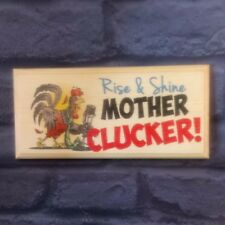 Rise /& Shine Mother Clucker Funny Cockerel Wooden Hanging Plaque Sign Chick Y9O2
