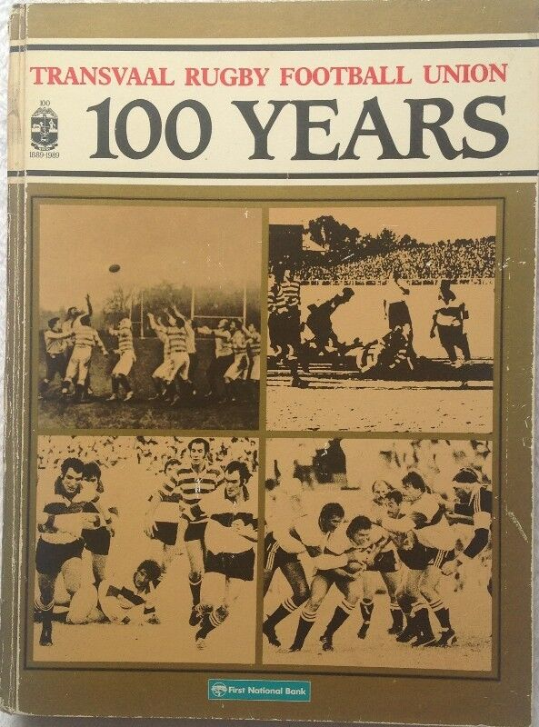Transvaal Rugby Football Union 1889 - 1989 - 100 Years - Hardcover