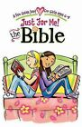 Just for Me! the Bible: A Fun Guide Just for Girls Ages 6-9 by Katrina Cassel (Mixed media product, 2009)