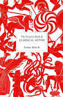 The Penguin Book of Classical Myths by Jennifer R. March (Hardback, 2008)