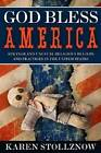 God Bless America: Strange & Unusual Religious Beliefs & Practices in the United States by Karen Stollznow (Paperback, 2013)