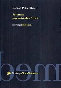 Spektrum-psychiatrischer-Arbeit-Konrad-Peter-Psychiatrie-Springer-Medizin-2000