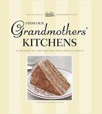 From Our Grandmothers' Kitchens (America's Test Kitchen) by Editors of Cook's C