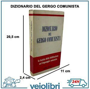 Libro DIZIONARIO DEL GERGO COMUNISTA falsificazione nel linguaggio Raro Vintage