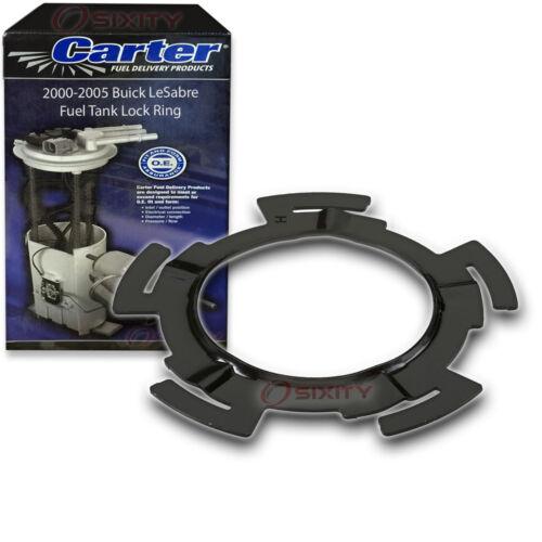 Carter Fuel Tank Lock Ring for 2000-2005 Buick LeSabre 3.8L V6 Pump Gas ah