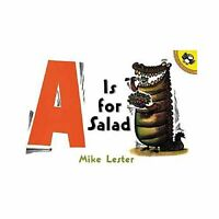 A Is For Salad By Mike Lester Funnies Alphabet Book - Paperback