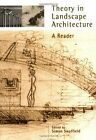 Theory in Landscape Architecture: A Reader by University of Pennsylvania Press (Paperback, 2002)