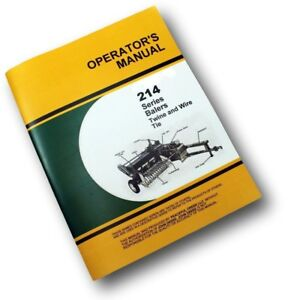 operators service manual for john deere 214 214t 214ws baler owner rh ebay com John Deere 214 Manual PDF John Deere 210 Service Manual