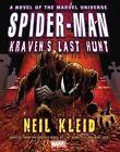 Spider-Man: Kraven's Last Hunt Prose Novel by Neil Kleid (Hardback, 2014)