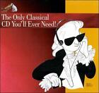 The Only Classical CD You'll Ever Need! (CD, Jul-1994, RCA)