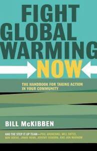 Bill-McKibben-Fight-Global-Warming-Now-Handbook-Environment-Climate-Change-Ppbk