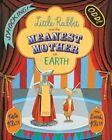 Little Rabbit and the Meanest Mother on Earth by Kate Klise (Paperback, 2015)