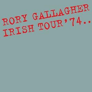 Rory-Gallagher-Irish-Tour-039-74-Reissue-NEW-CD