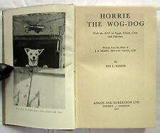 Horrie the Wog Dog Ion Idriess First Edition HC No DJ 1945  Moody Military Rare