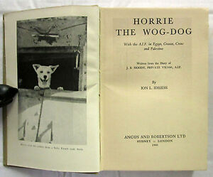 Horrie-the-Wog-Dog-Ion-Idriess-First-Edition-HC-No-DJ-1945-Moody-Military-Rare