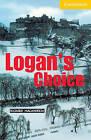 Logan's Choice: Level 2: Level 2 by Richard MacAndrew (Paperback, 2000)