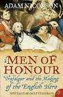 Men of Honour: Trafalgar and the Making of the English Hero by Adam Nicolson (Paperback, 2006)