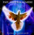 Paix Amour & LumiŠre by Patrick Bernard (CD, 2010, Devi)