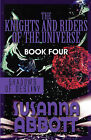 The Knights and Riders of the Universe: Book Four: Shadows of Destiny by Susanna Abbott (Paperback / softback, 2010)