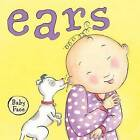Ears by Brimax (Board book, 2010)