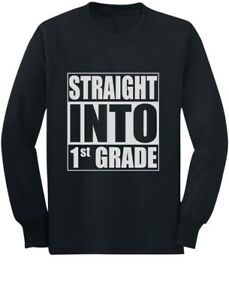 Straight-Into-1st-Grade-Funny-Back-To-School-Gift-Youth-Kids-Long-Sleeve-T-Shirt